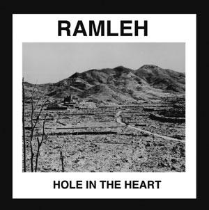 Ramleh - Hole In The Heart